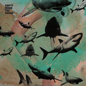 album_theshark_emptymoon